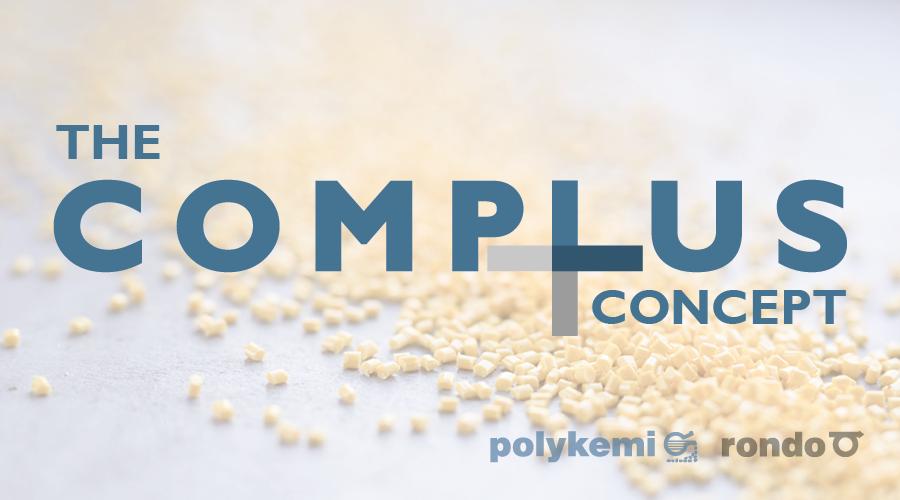 Polykemi och Rondo Plast lanserar COMPLUS-konceptet
